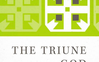 The Triune God (Fred Sanders)
