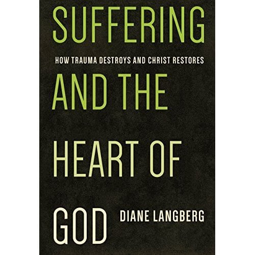 "Heart, A Review of ""Suffering and the Heart of God"" by Diane Langberg, Servants of Grace"