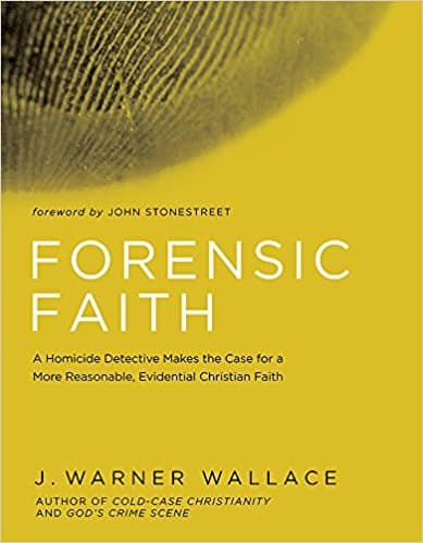 Forensic, Forensic Faith by J. Warner Wallace, Servants of Grace