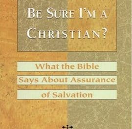 """A Review of """"How Can I Be Sure I'm A Christian?"""" by Donald Whitney"""