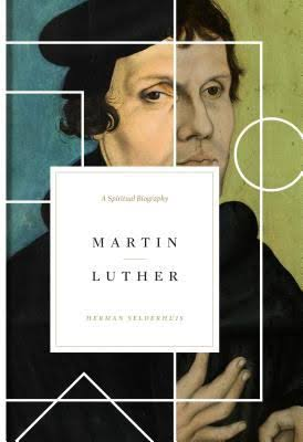 Martin Luther, Martin Luther: A Spiritual Biography, Servants of Grace, Servants of Grace