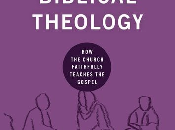 Biblical Theology – Nick Roark and Robert Cline (2018)