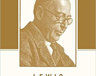 Lewis on the Christian Life: Becoming Truly Human in the Presence of God by Joe Rigney