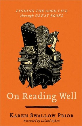 Prior, On Reading Well: Finding the Good Life Through Great Books by Karen Prior, Servants of Grace, Servants of Grace