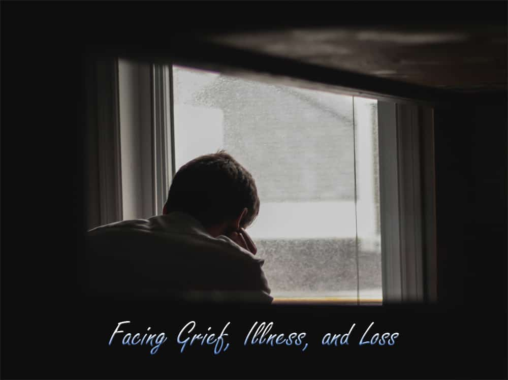 , Facing Grief, Illness, and Loss, Servants of Grace, Servants of Grace