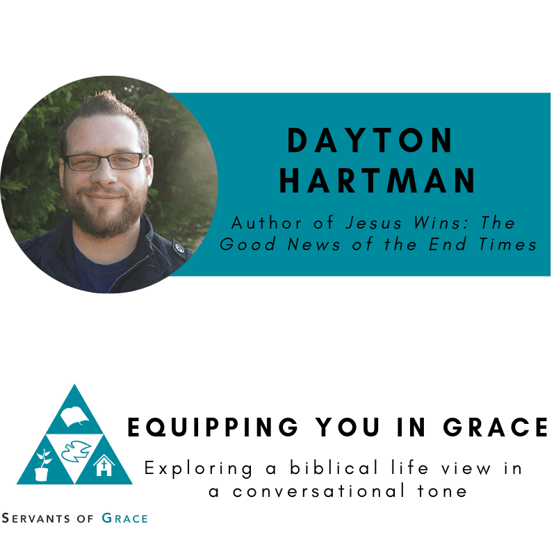 Wins, Dayton Hartman–Jesus Wins: The Good News of the End Times, Servants of Grace, Servants of Grace