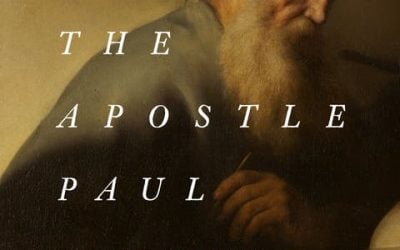 Why I Love the Apostle Paul – John Piper
