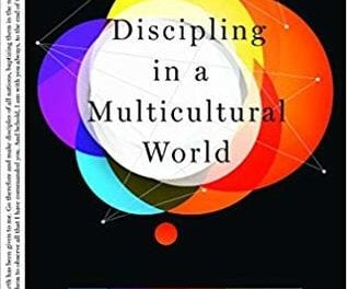 Discipling in a Multicultural World – Adith Fernando