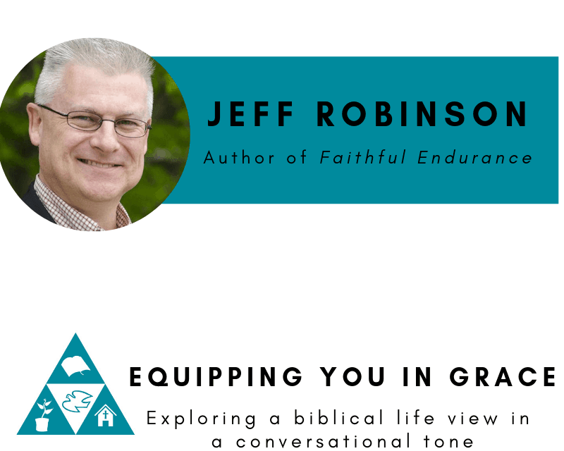 Jeff Robinson- Faithful Endurance: The Joy of Shepherding People for a Lifetime