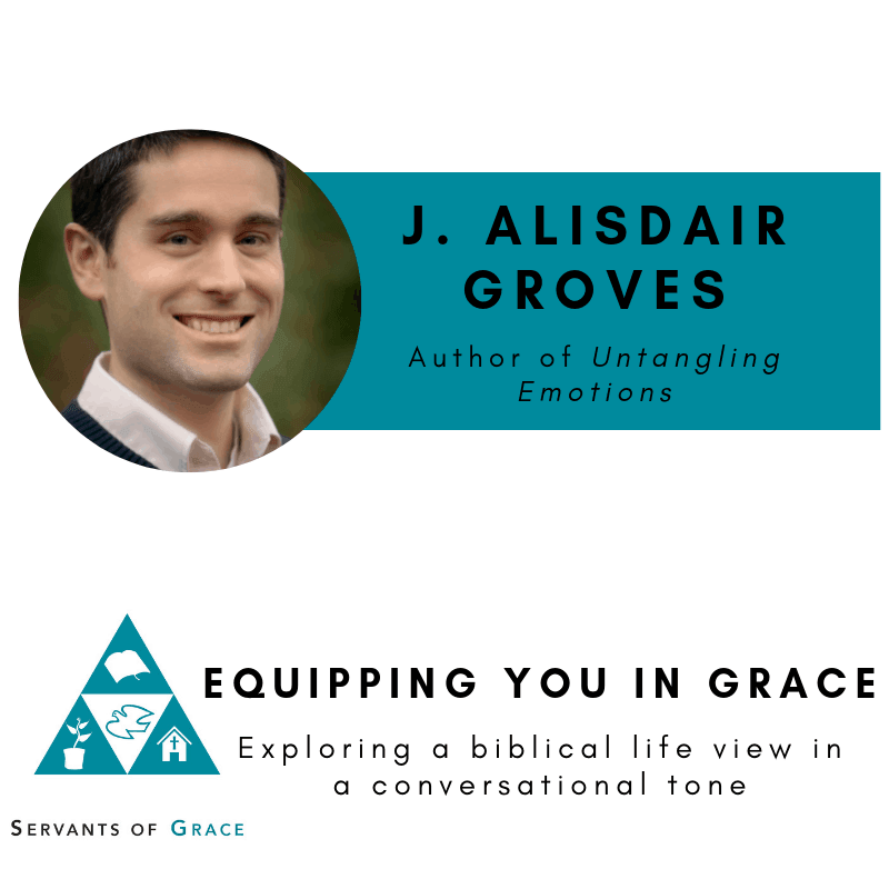 Alasdair, Alasdair Groves– Untangling Emotions, Servants of Grace