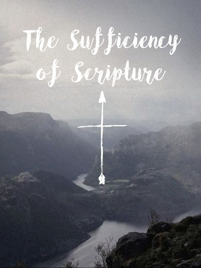 Scripture, The Sufficiency of Scripture, Servants of Grace, Servants of Grace