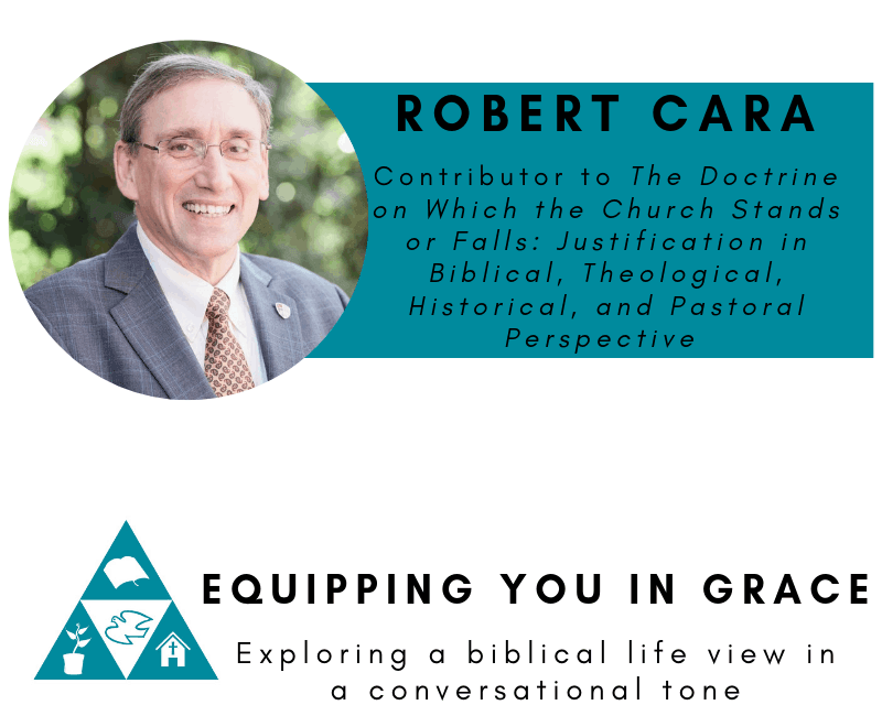 Robert Cara- The Doctrine of Justification for Christian Life and Ministry