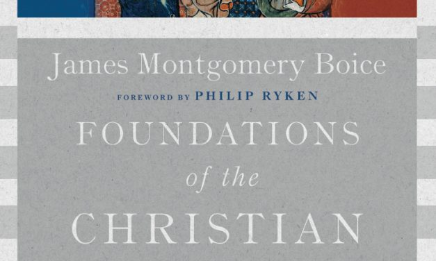 Foundations of the Christian Faith A Comprehensive & Readable Theology by James Montgomery Boice