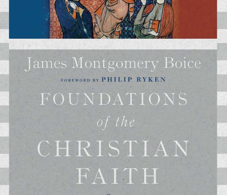 Readable, Foundations of the Christian Faith A Comprehensive & Readable Theology by James Montgomery Boice, Servants of Grace
