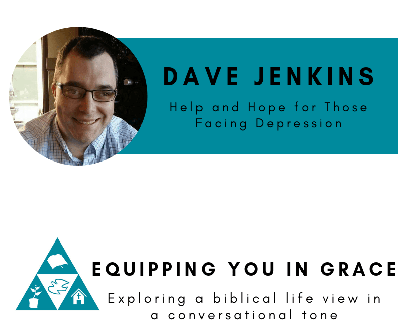 Facing, Dave Jenkins– Help and Hope for Those Facing Depression, Servants of Grace