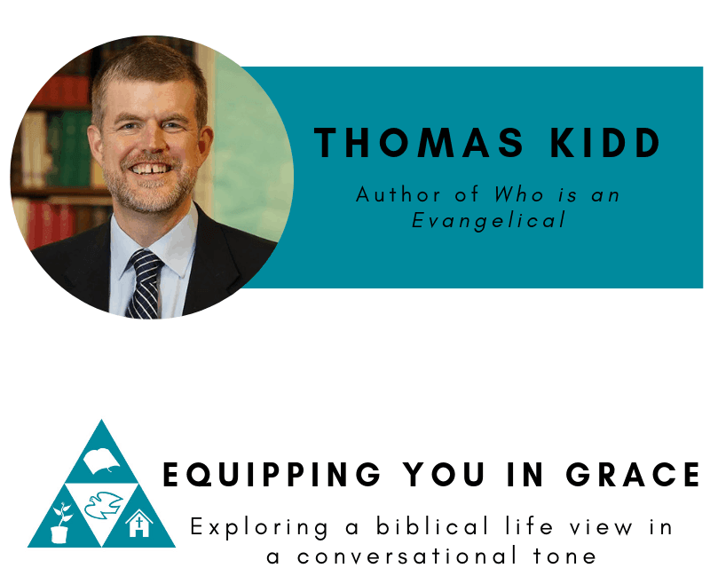 Evangelical, Thomas Kidd- Who is an Evangelical: The History of a Movement in Chaos, Servants of Grace