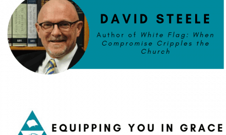 David Steele- White Flag: When Compromise Cripples the Church