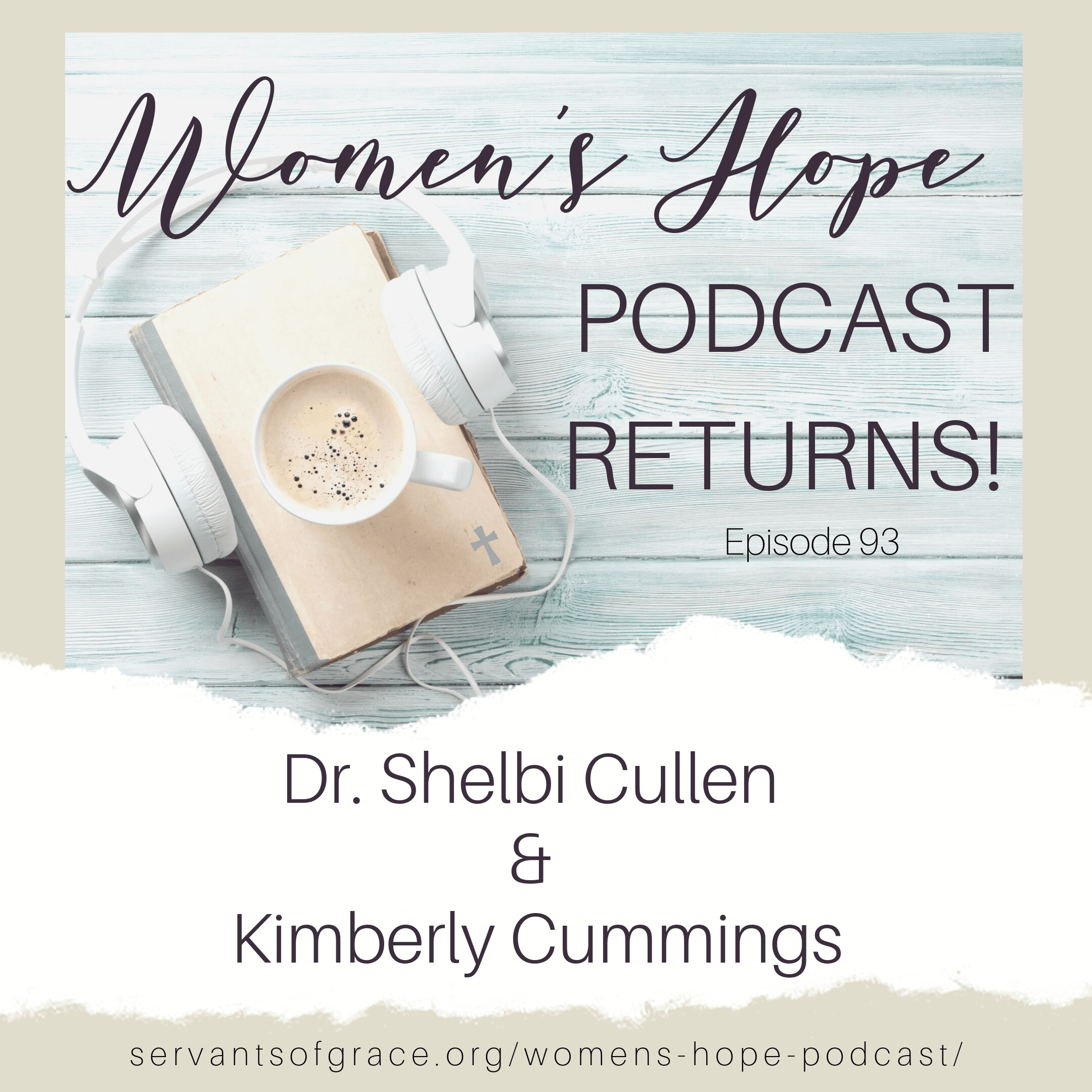 Women's Hope Podcast Returns!