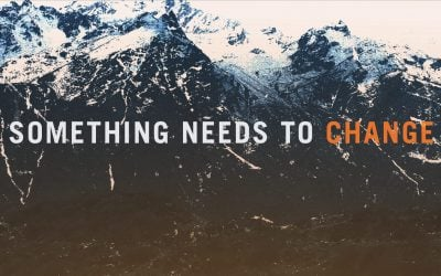Something Needs to Change by David Platt