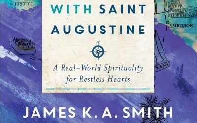 On the Road With St. Augustine by James K.A. Smith