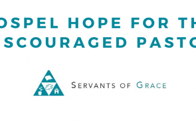 Ministry, Episode 75- Discouragement in Ministry, Servants of Grace, Servants of Grace