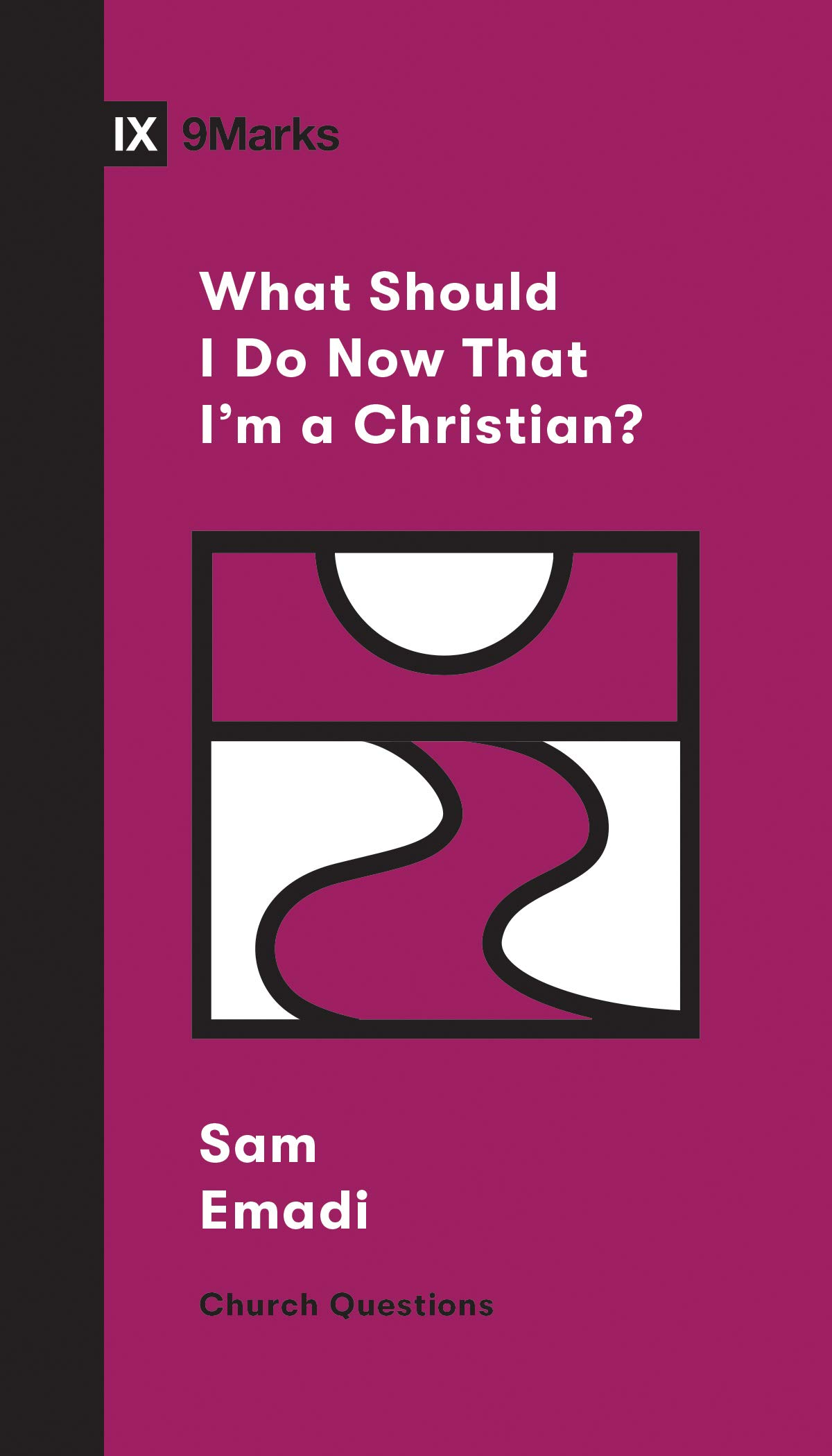 Christian, What Should I Do Now That I'm a Christian? (Church Questions), Servants of Grace, Servants of Grace