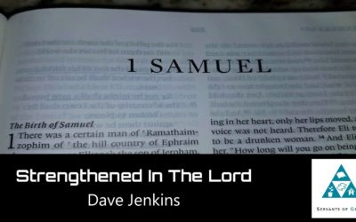 #42: Strengthened in the Lord[Sermon]