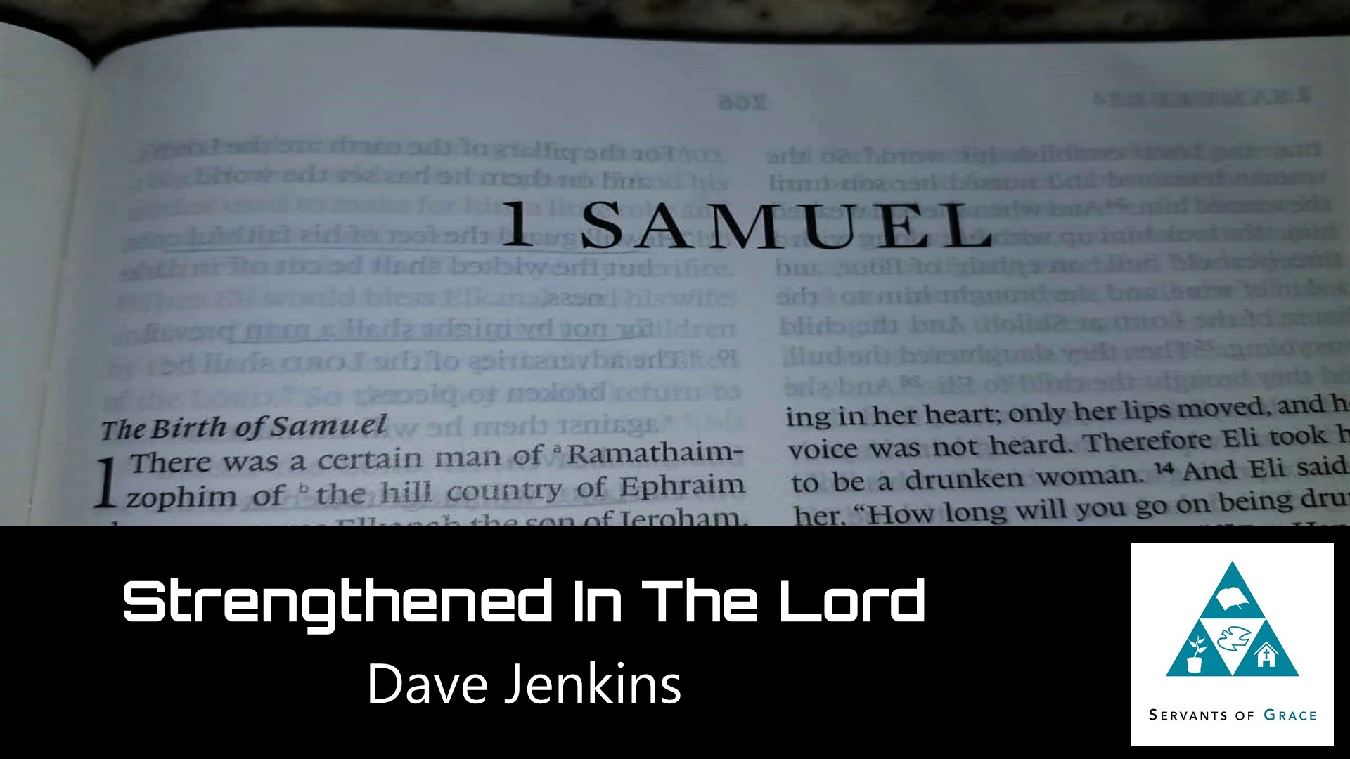 Lord, #42: Strengthened in the Lord[Sermon], Servants of Grace, Servants of Grace