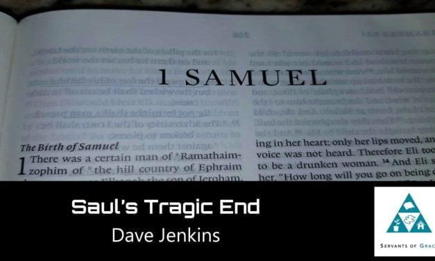 #43: Saul's Tragic End[Sermon]