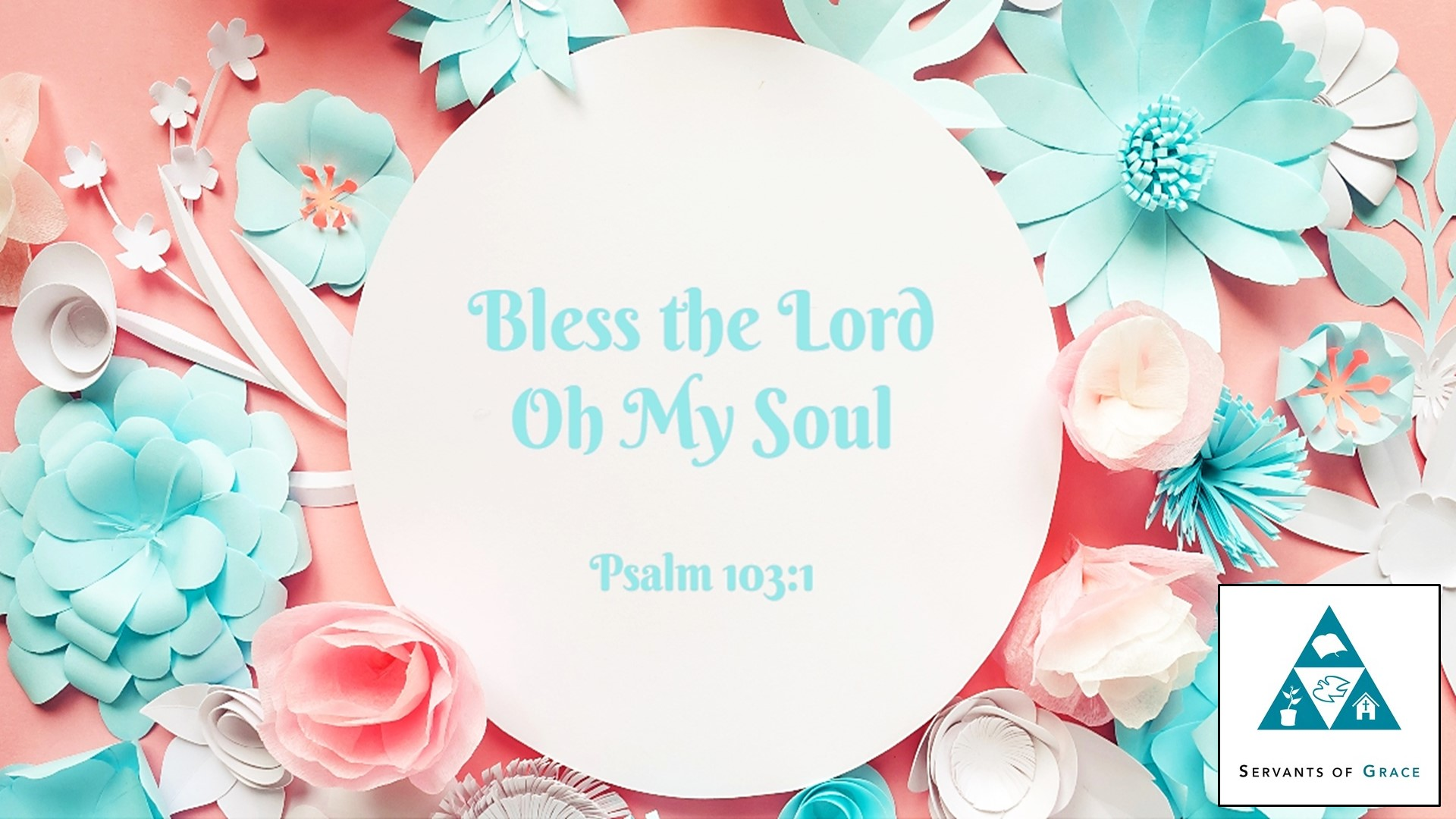 Blessing, The Meaning and Purpose of the Blessing of God, Servants of Grace, Servants of Grace