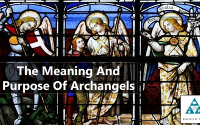 The Meaning And Purpose Of Archangels