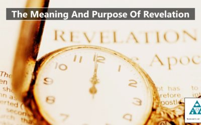 The Meaning And Purpose Of Revelation