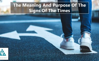 The Meaning And Purpose Of The Signs Of The Times