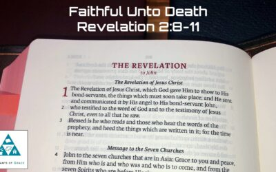 #10: Faithful unto Death[Sermon]