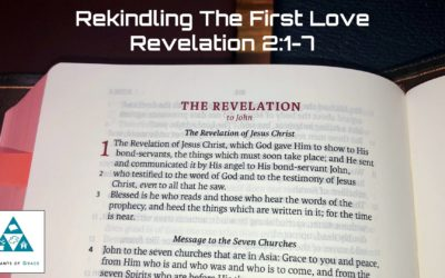 #9: Rekindling the First Love[Sermon]
