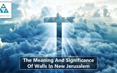The Meaning and Significance of Walls in New Jerusalem