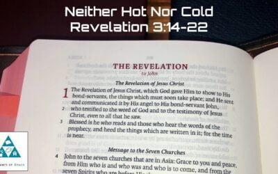 #15: Neither Hot Nor Cold[Sermon]