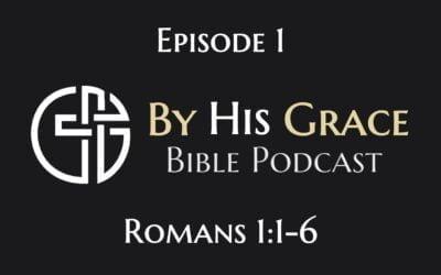 Romans 1:1-6