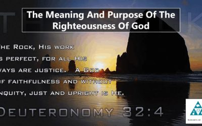 The Meaning And Purpose Of The Righteousness Of God